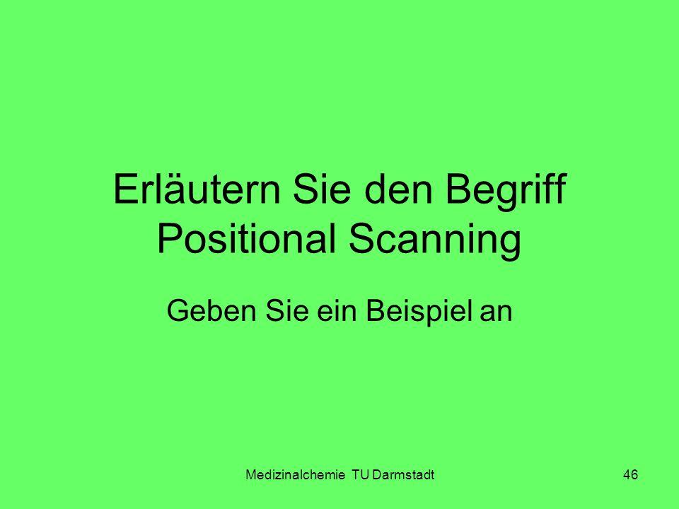 Erläutern Sie den Begriff Positional Scanning