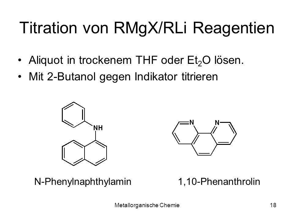 Titration von RMgX/RLi Reagentien