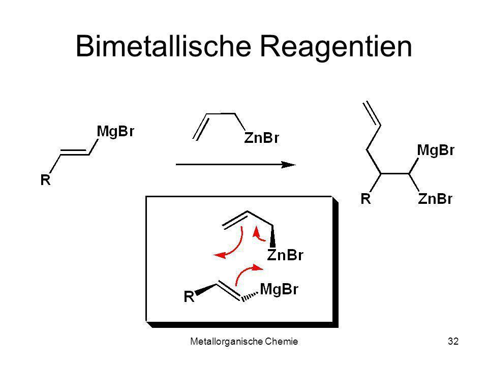 Bimetallische Reagentien