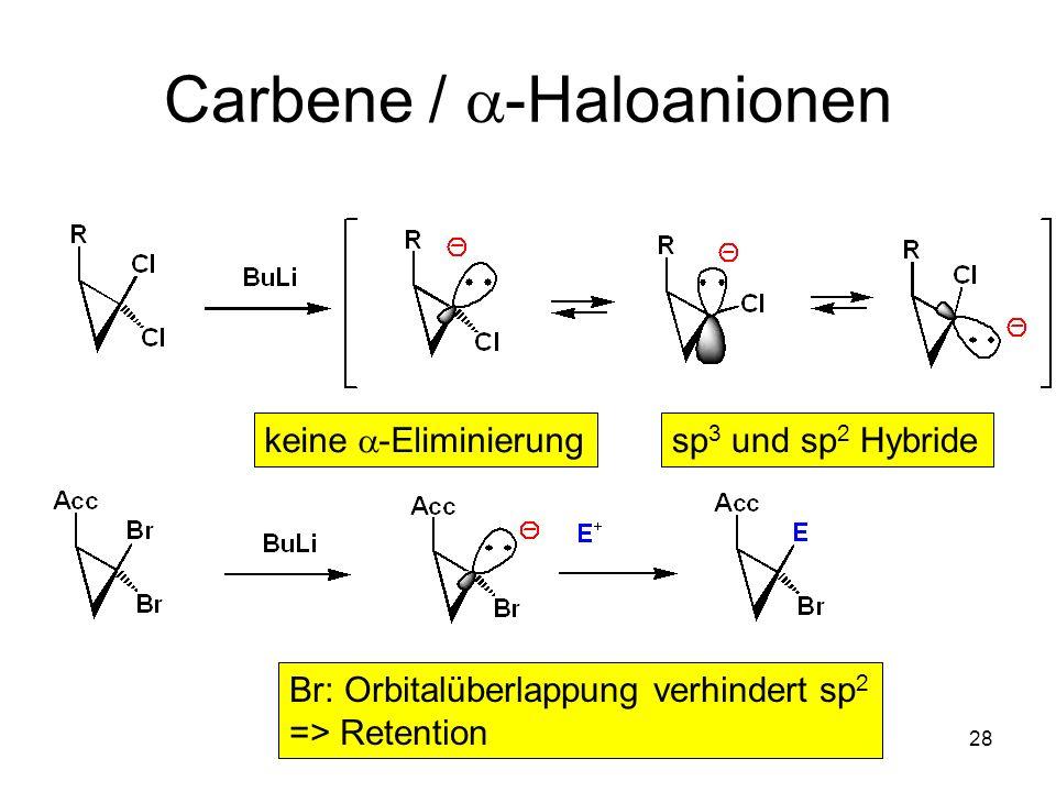 Carbene / a-Haloanionen