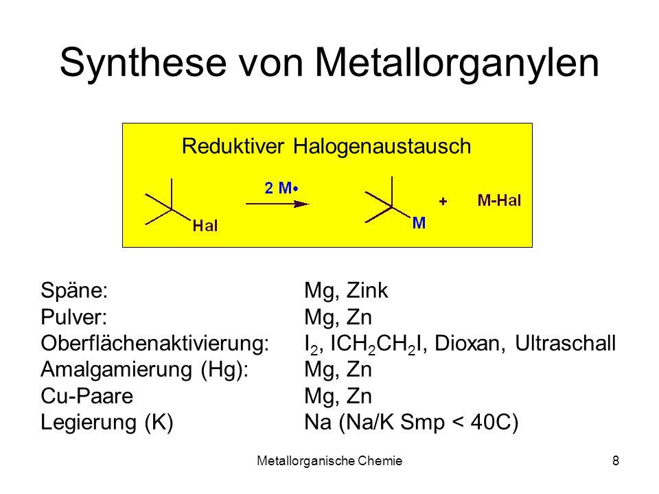 Synthese von Metallorganylen