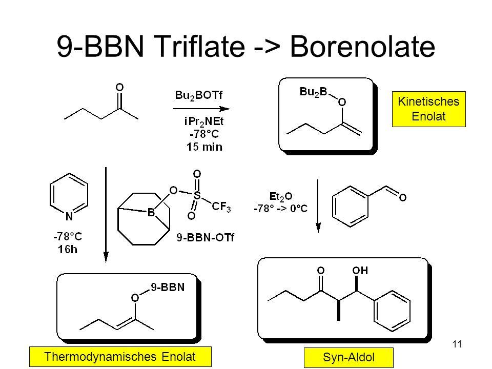 9-BBN Triflate -> Borenolate