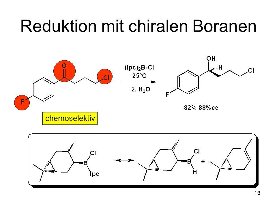 Reduktion mit chiralen Boranen