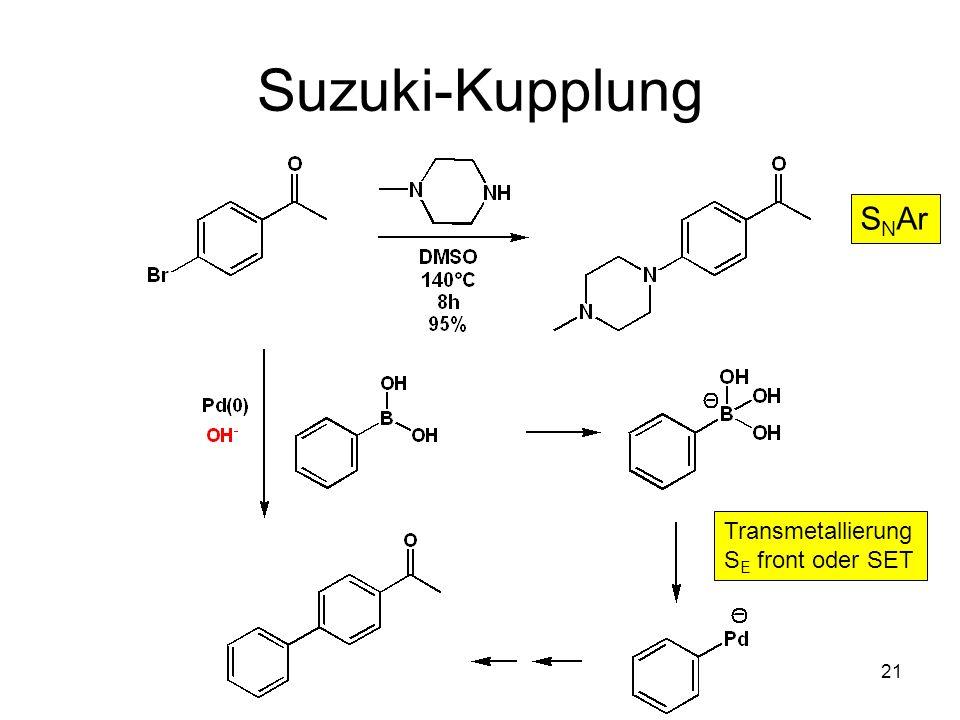 Suzuki-Kupplung SNAr Transmetallierung SE front oder SET