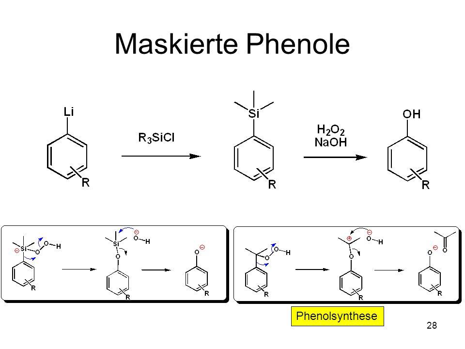 Maskierte Phenole Phenolsynthese