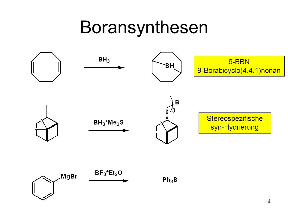 Boransynthesen 9-BBN 9-Borabicyclo(4.4.1)nonan Stereospezifische
