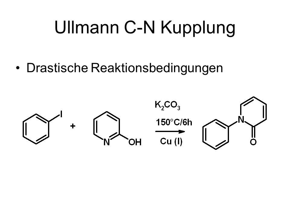 Ullmann C-N Kupplung Drastische Reaktionsbedingungen
