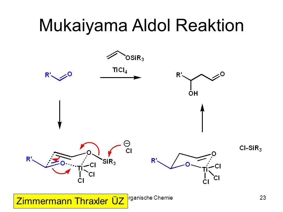 Mukaiyama Aldol Reaktion