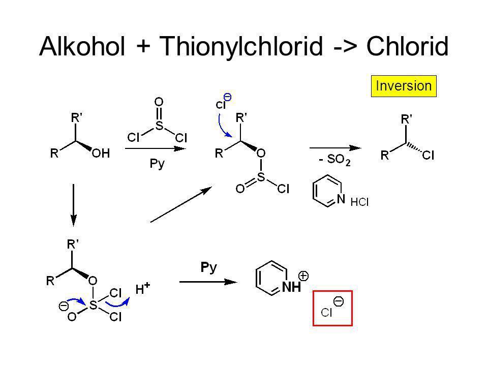 Alkohol + Thionylchlorid -> Chlorid
