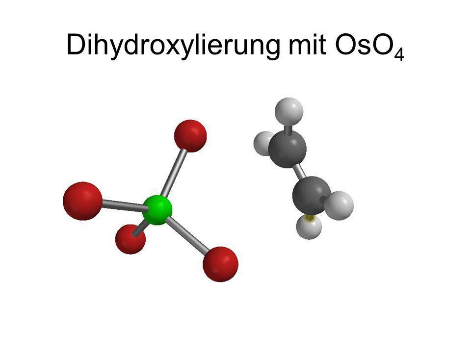 Dihydroxylierung mit OsO4