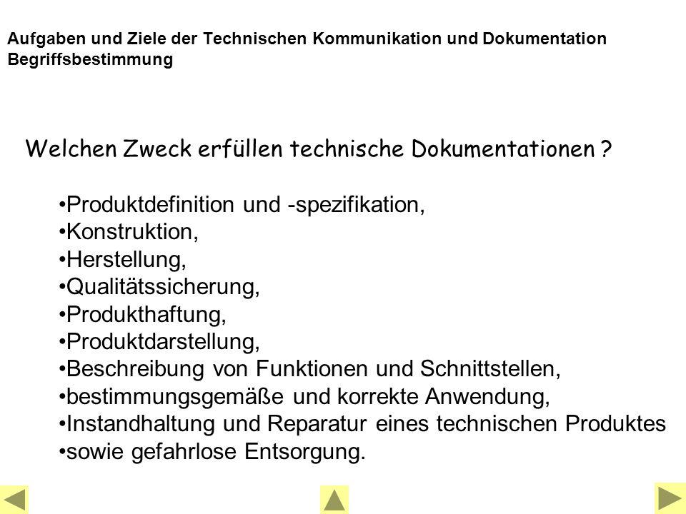 Welchen Zweck erfüllen technische Dokumentationen