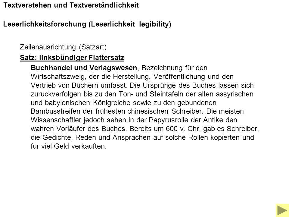 Textverstehen und Textverständlichkeit Leserlichkeitsforschung (Leserlichkeit legibility)