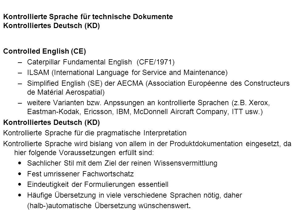 Kontrollierte Sprache für technische Dokumente Kontrolliertes Deutsch (KD)