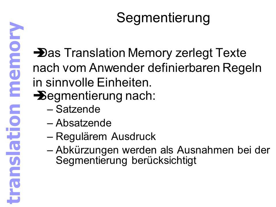 translation memory Segmentierung