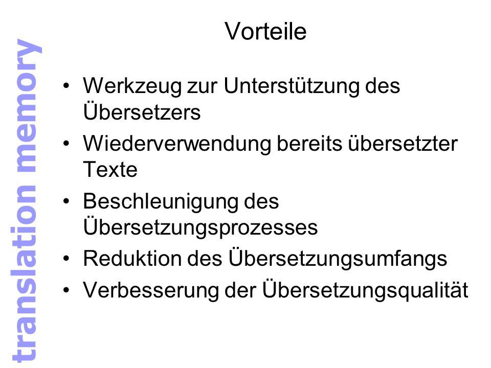 translation memory Vorteile Werkzeug zur Unterstützung des Übersetzers