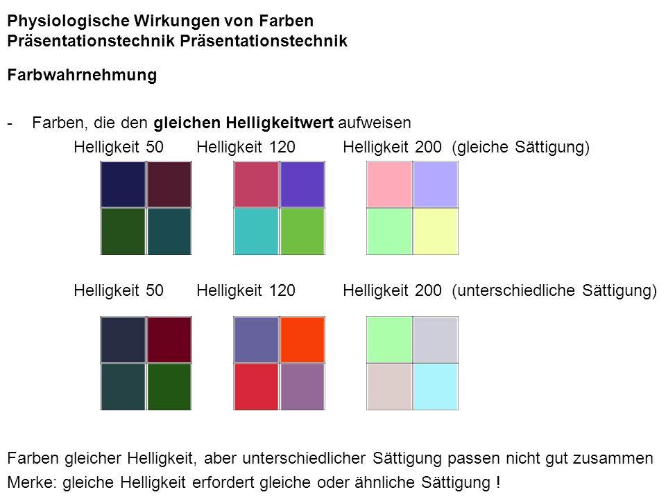Physiologische Wirkungen von Farben Präsentationstechnik Präsentationstechnik