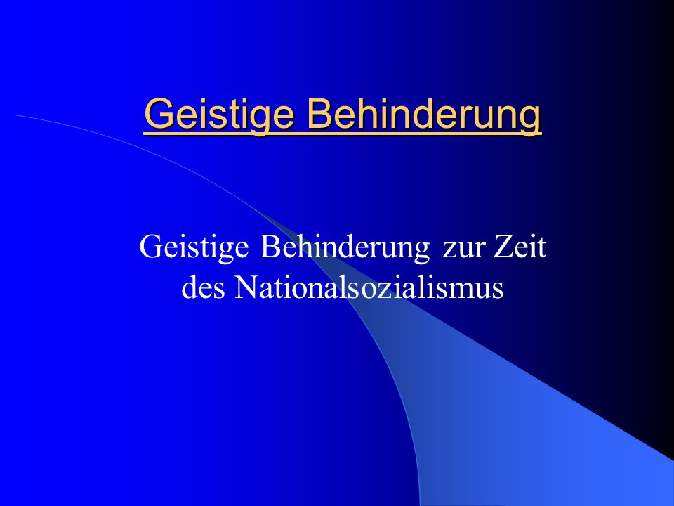 Geistige Behinderung zur Zeit des Nationalsozialismus