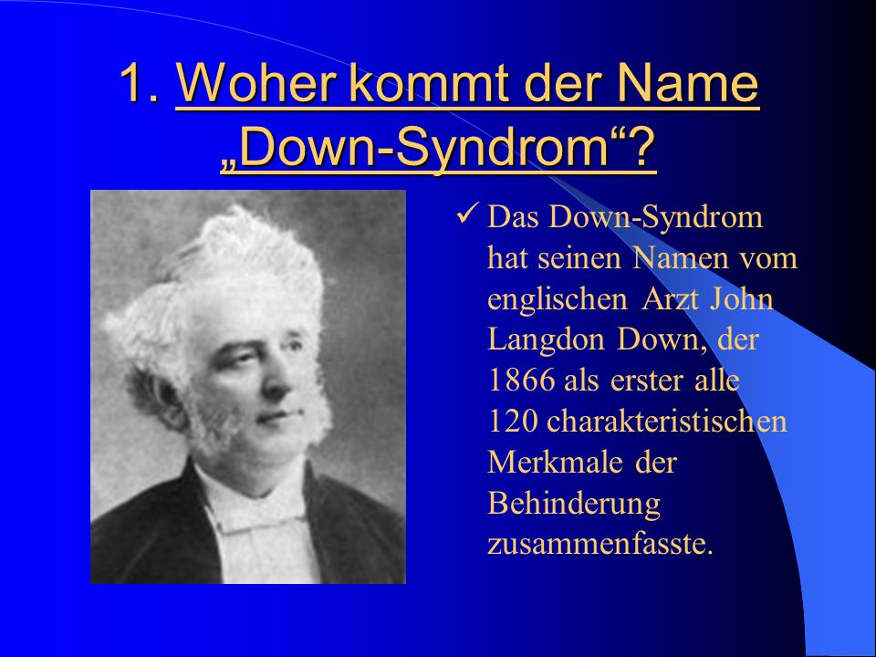 "1. Woher kommt der Name ""Down-Syndrom"