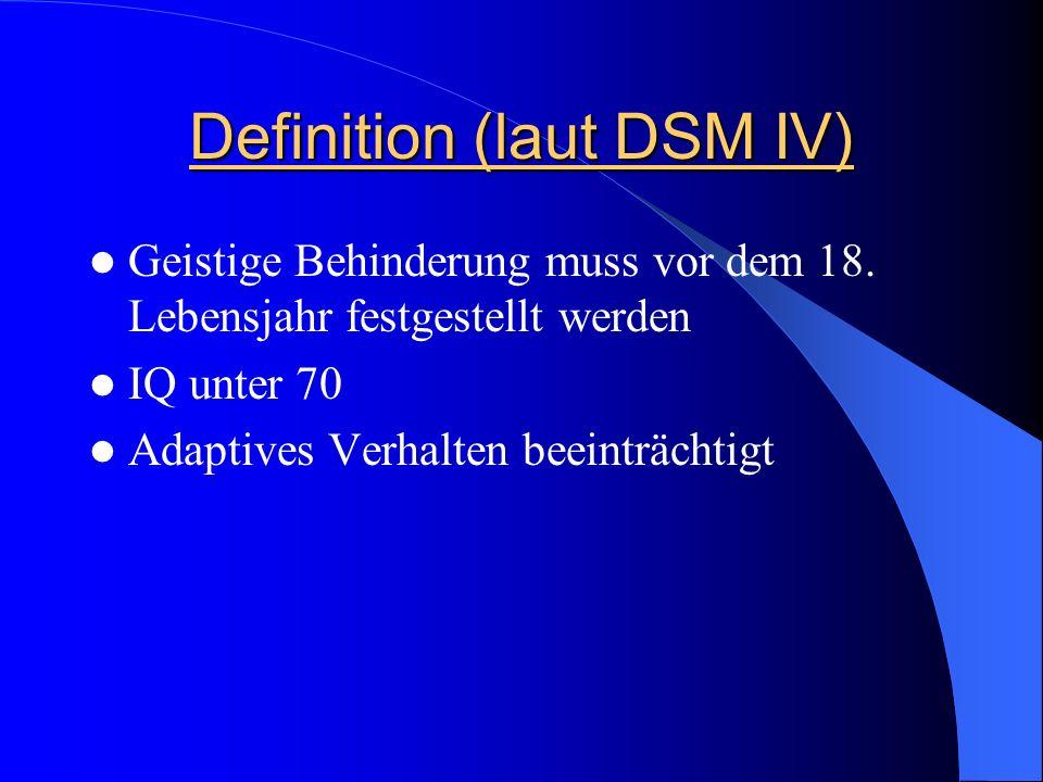 Definition (laut DSM IV)
