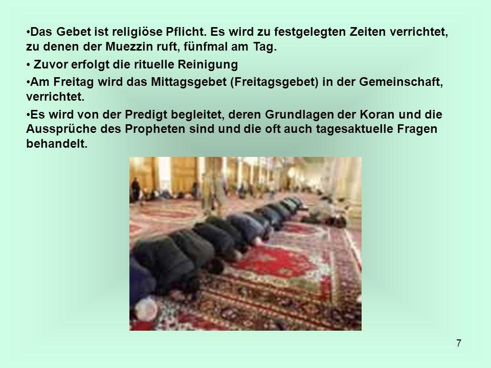 Das Gebet ist religiöse Pflicht