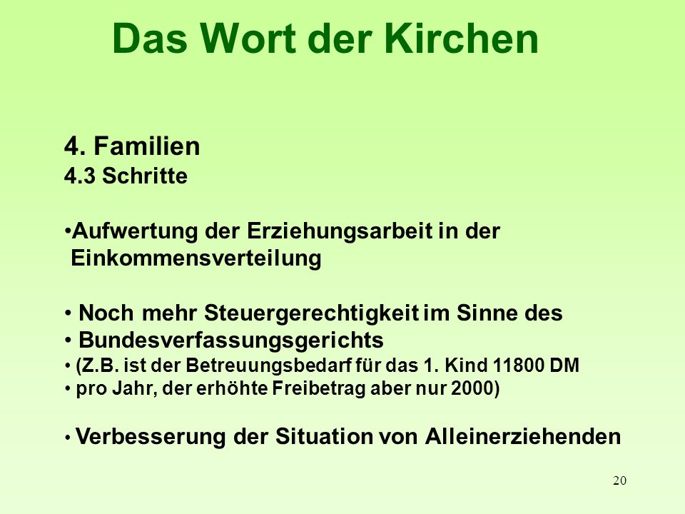 Das Wort der Kirchen 4. Familien 4.3 Schritte