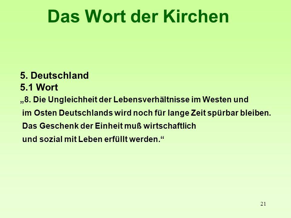 Das Wort der Kirchen 5. Deutschland 5.1 Wort