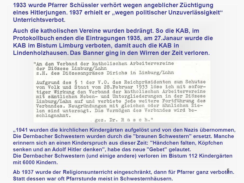 """1933 wurde Pfarrer Schüssler verhört wegen angeblicher Züchtigung eines Hitlerjungen. 1937 erhielt er """"wegen politischer Unzuverlässigkeit Unterrichtsverbot."""
