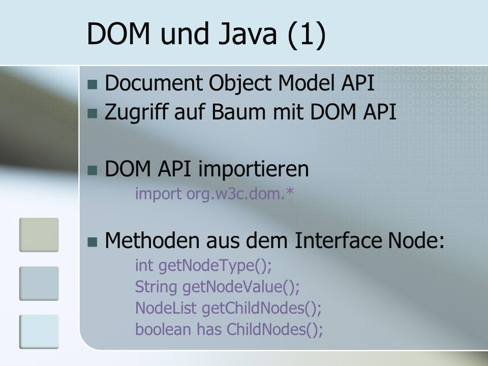 DOM und Java (1) Document Object Model API