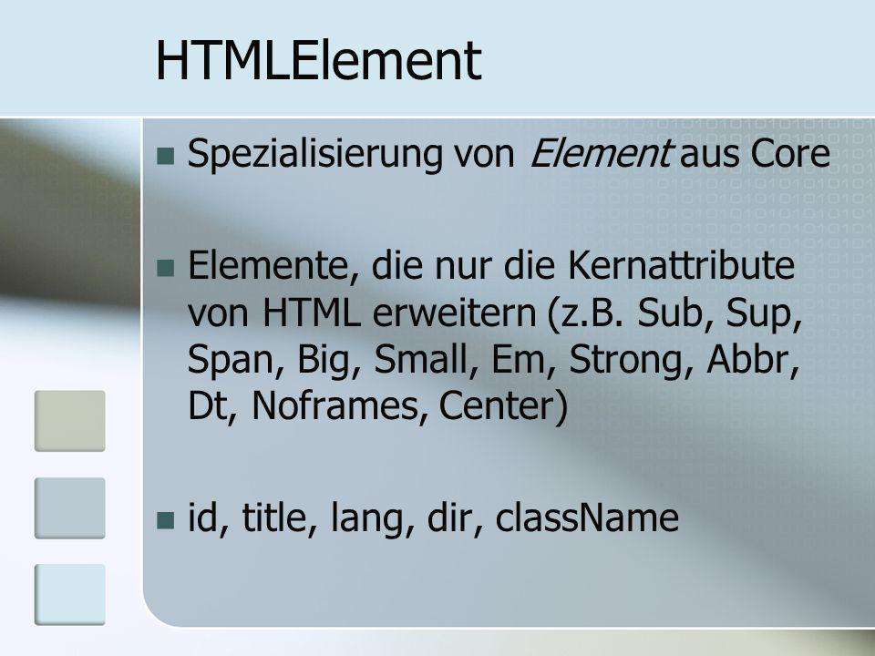HTMLElement Spezialisierung von Element aus Core