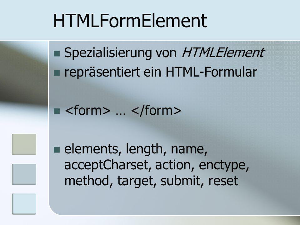 HTMLFormElement Spezialisierung von HTMLElement