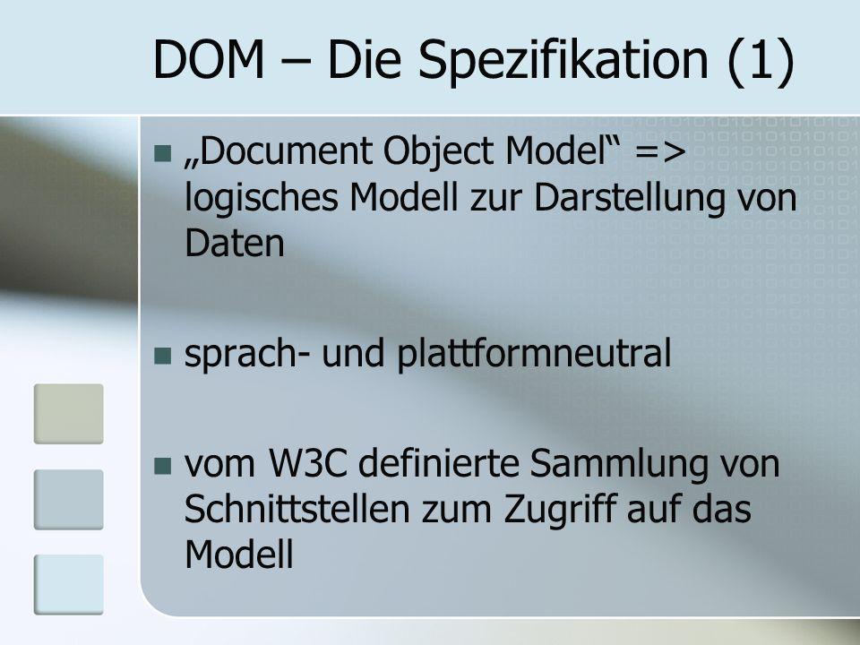 DOM – Die Spezifikation (1)