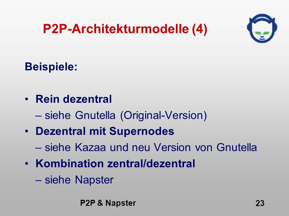 P2P-Architekturmodelle (4)