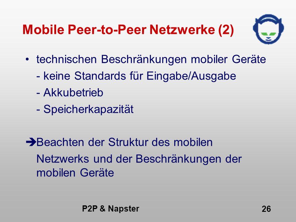 Mobile Peer-to-Peer Netzwerke (2)