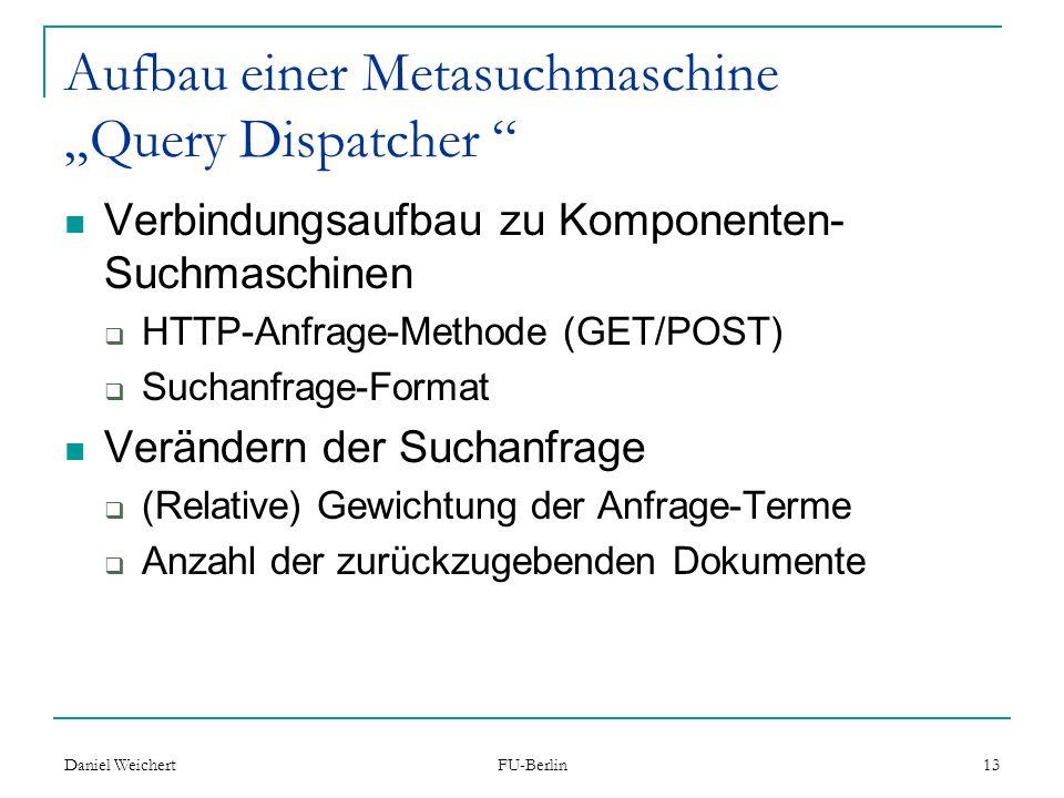 """Aufbau einer Metasuchmaschine """"Query Dispatcher"""