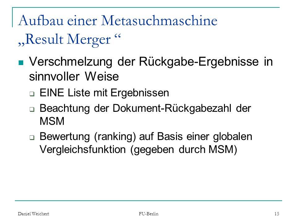 """Aufbau einer Metasuchmaschine """"Result Merger"""