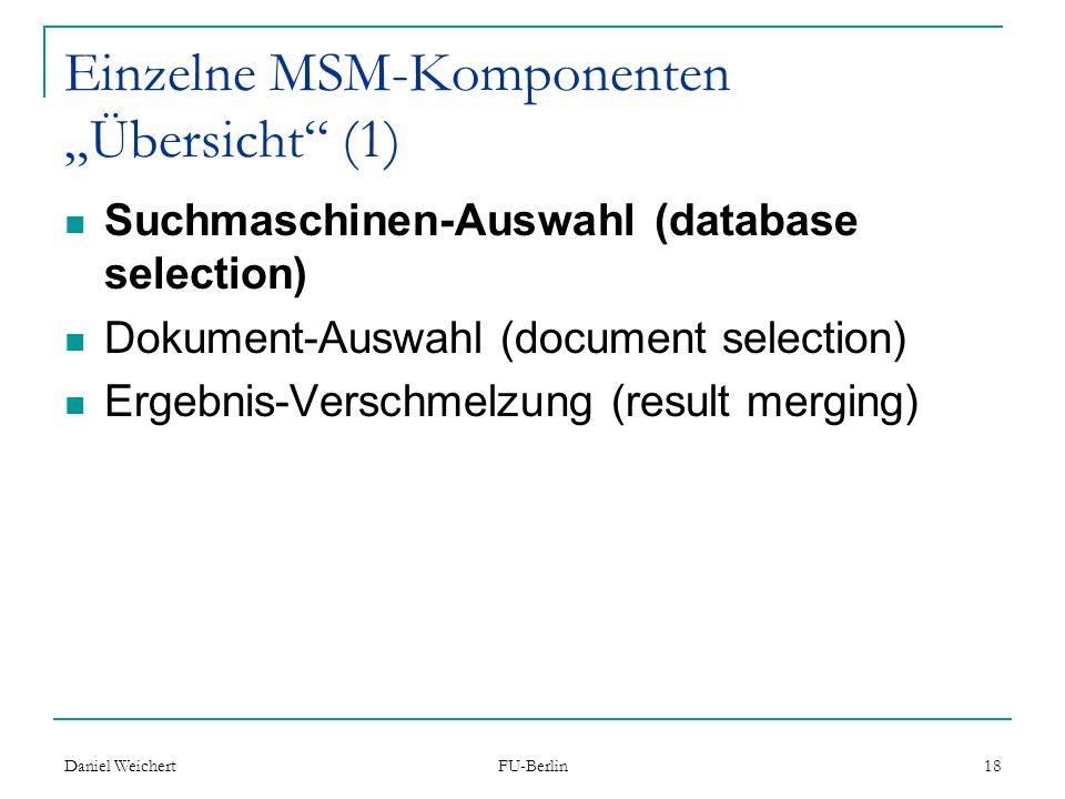 """Einzelne MSM-Komponenten """"Übersicht (1)"""