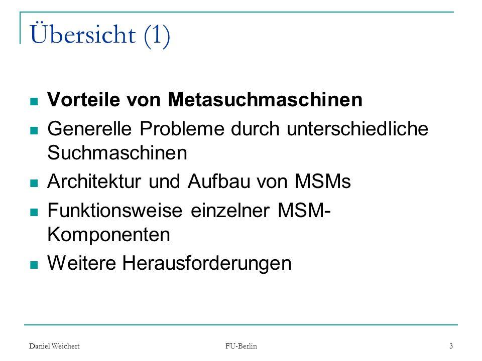 Übersicht (1) Vorteile von Metasuchmaschinen
