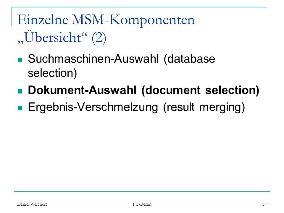 """Einzelne MSM-Komponenten """"Übersicht (2)"""