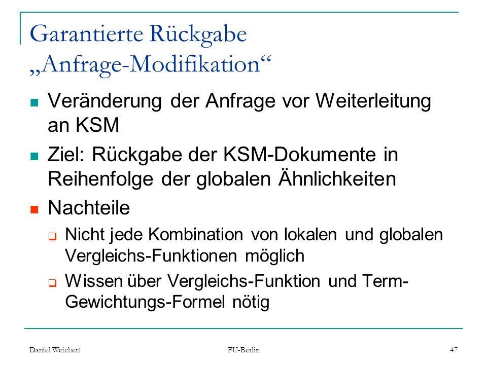 """Garantierte Rückgabe """"Anfrage-Modifikation"""