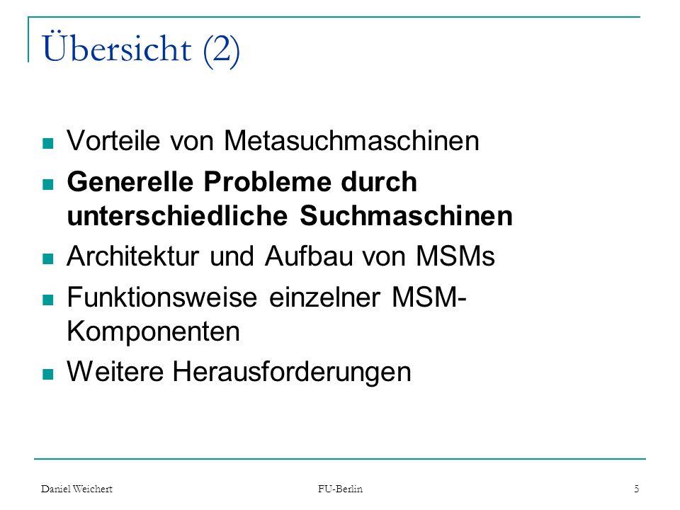 Übersicht (2) Vorteile von Metasuchmaschinen