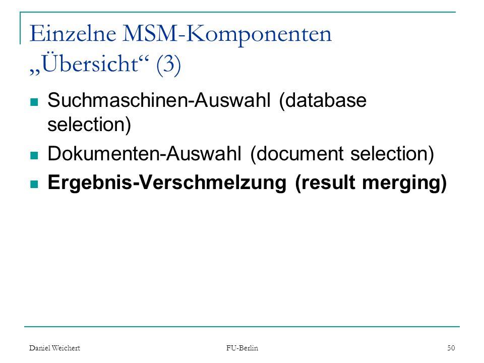 """Einzelne MSM-Komponenten """"Übersicht (3)"""
