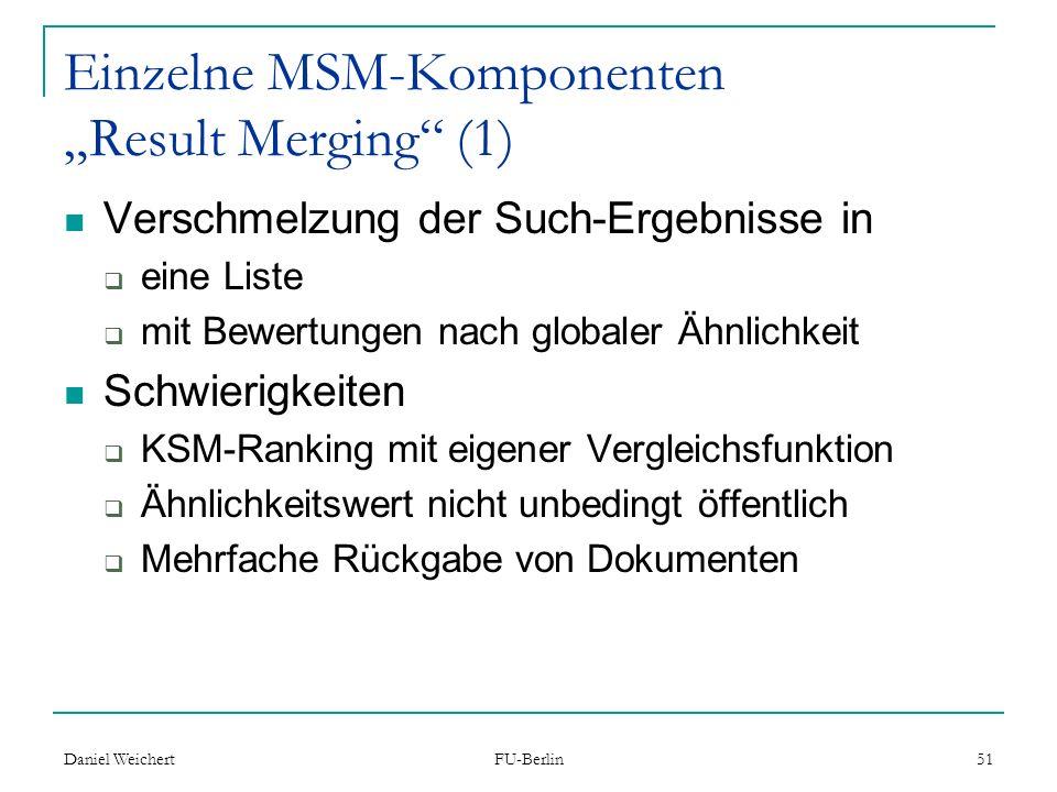 """Einzelne MSM-Komponenten """"Result Merging (1)"""