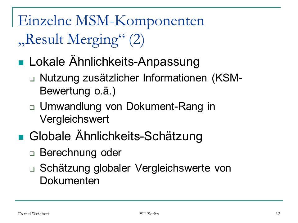 """Einzelne MSM-Komponenten """"Result Merging (2)"""