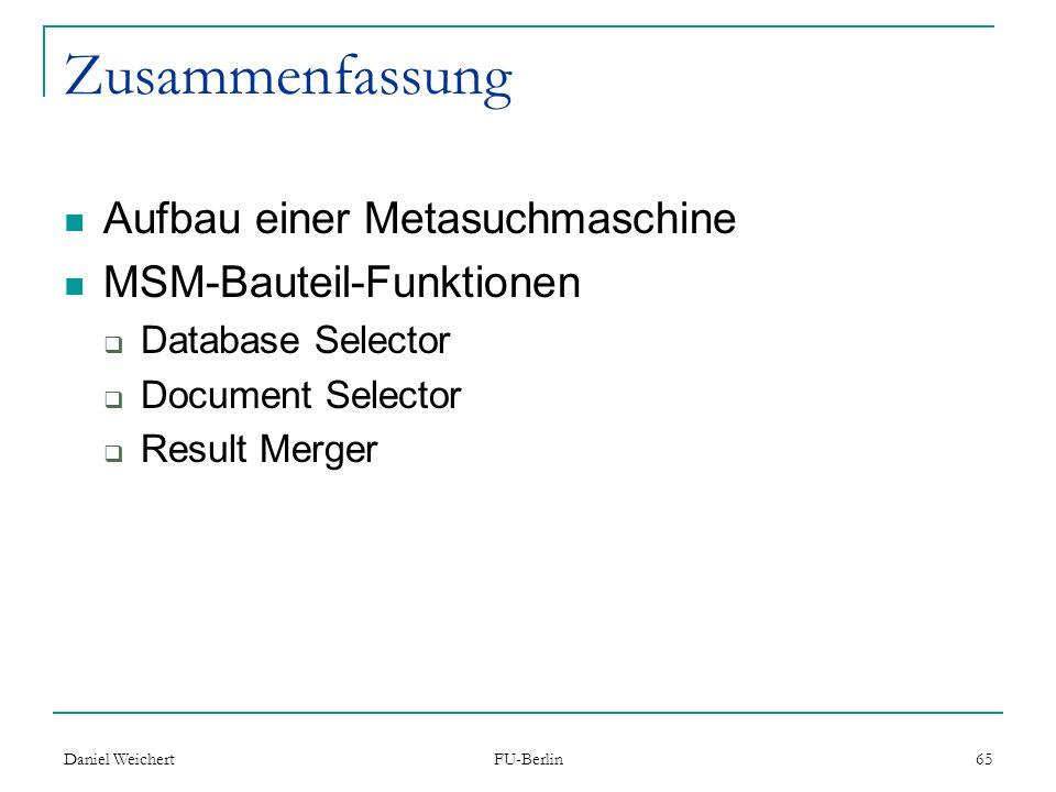 Zusammenfassung Aufbau einer Metasuchmaschine MSM-Bauteil-Funktionen