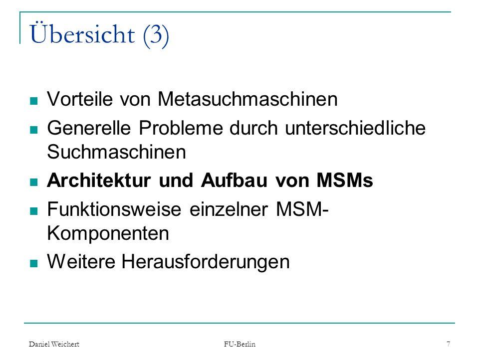 Übersicht (3) Vorteile von Metasuchmaschinen