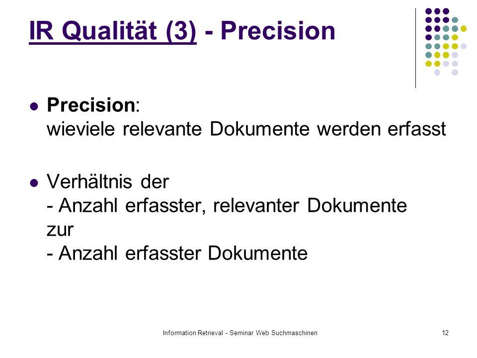 IR Qualität (3) - Precision