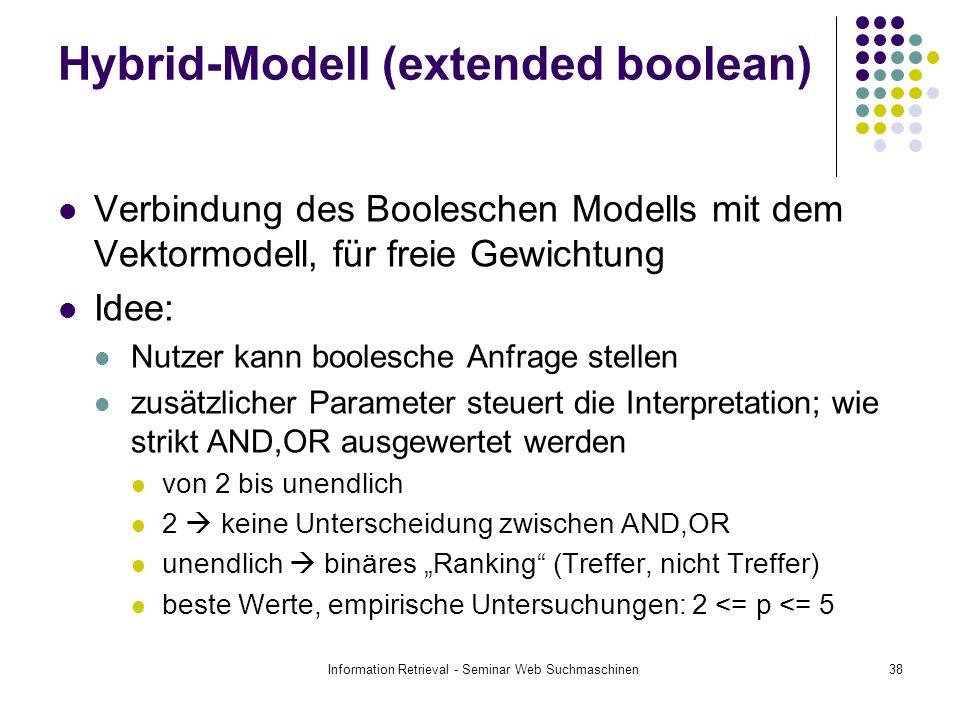 Hybrid-Modell (extended boolean)