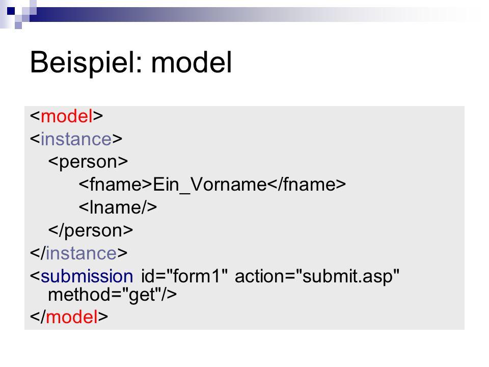 Beispiel: model <model> <instance> <person>