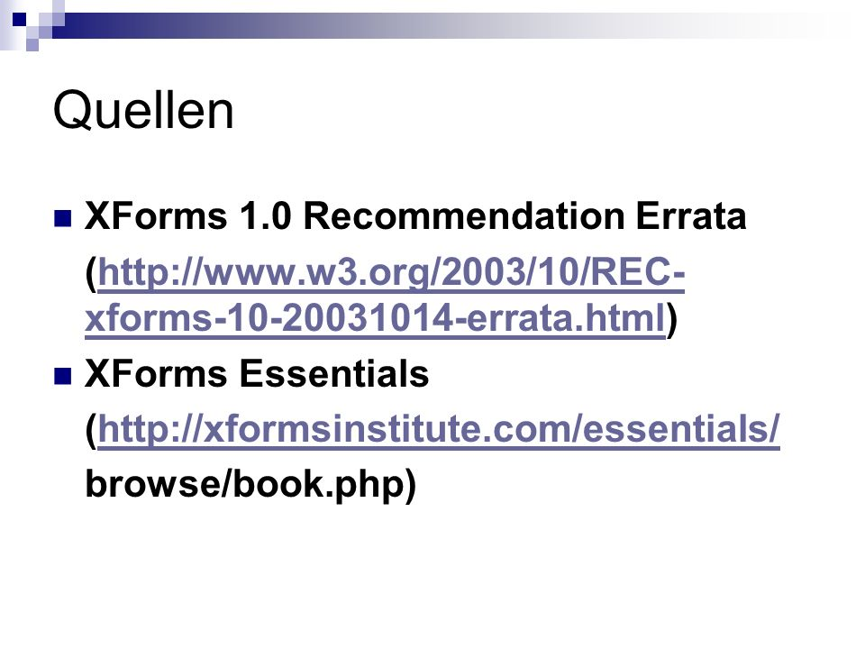Quellen XForms 1.0 Recommendation Errata