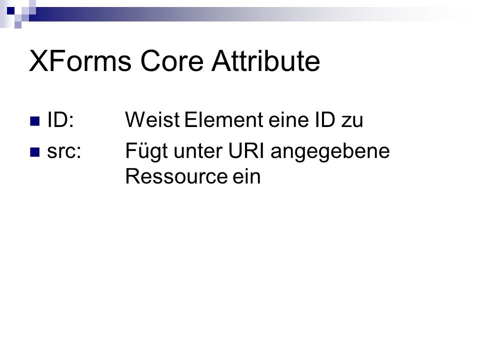 XForms Core Attribute ID: Weist Element eine ID zu